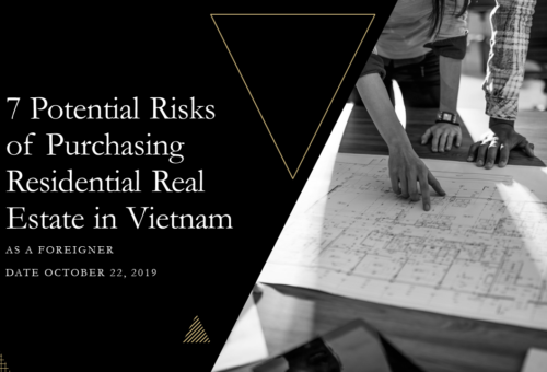 7 Potential Risks of Purchasing Residential Real Estate in Vietnam as a Foreigner