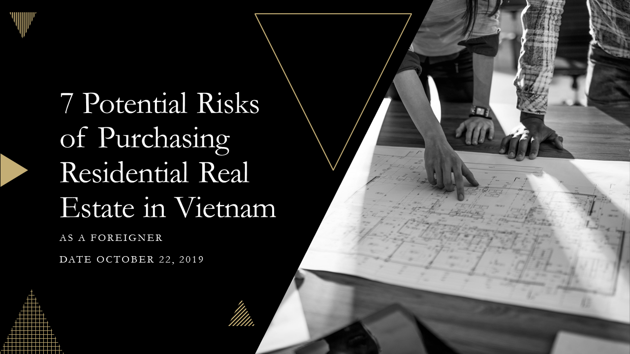 7 Potential Risks of Purchasing Residential Real Estate in Vietnam