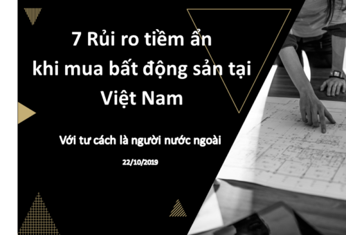 7 rủi ro tiềm ẩn khi người nước ngoài mua bất động sản tại Việt Nam