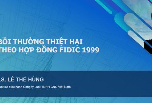 Phạt và Bồi thường thiệt hại trong Hợp đồng Xây dựng FIDIC 1999